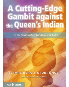 A Cutting-Edge Gambit against the Queen's Indian: Hit the Nimzowitsch Variation with 6.d5!