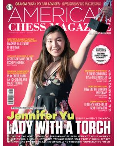 American Chess Magazine no. 11: Jennifer Yu: Lady with a Torch