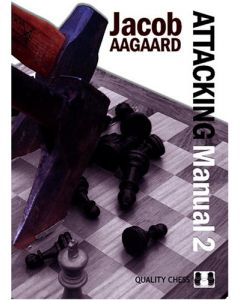 Attacking Manual 2, Hardcover: Explaining the Rules of Attack