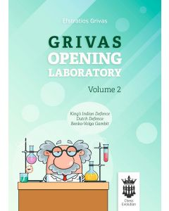 Grivas Opening Laboratory - Volume 2: King's Indian defence, Dutch Defence, Benko-Volga Gambit