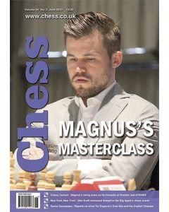 Chess Magazine June 2019: Magnus's Masterclass