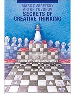 Secrets of Creative Thinking: School of Future Champions, Volume 5