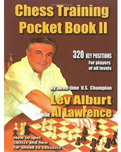 Chess Training Pocket Book II: How to Spot Tactics & How Far Ahead to Calculate