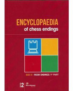 Encyclopaedia of Chess Endings II: ECE II - Rook Endings/ 1st Part, 2nd edition