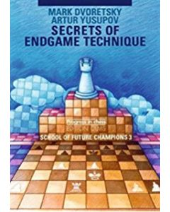 Secrets of Endgame Technique: School of Future Champions 3