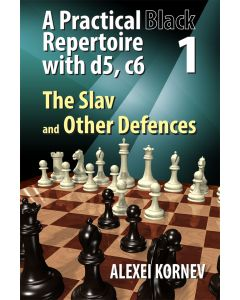 A Practical Black Repertoire with d5, c6. Volume 1: Volume 1: The Slav and Other  Defences