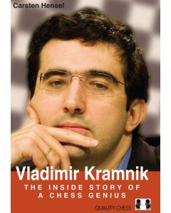 Vladimir Kramnik: The Inside Story of a Chess Genius
