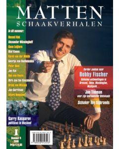 MATTEN, Schaakverhalen 4: Geheime ontmoetingen met Bobby Fischer