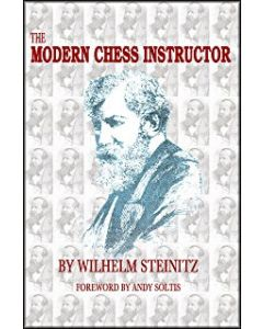 The Modern Chess Instructor: 21st Century Edition