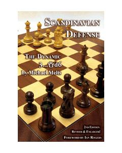 Scandinavian Defense - 2nd, Revised & Enlarged Edition: The Dynamic 3...Qd6