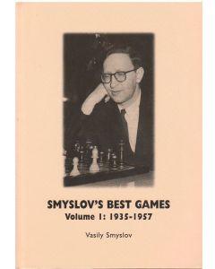 Smyslov's Best Games Volume I: 1935-1957