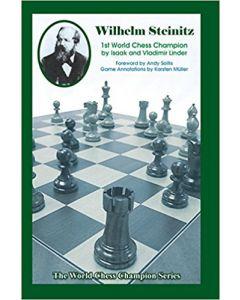 Wilhelm Steinitz: 1st World Chess Champion