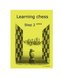 Learning Chess Workbook Step 2 Extra: The Step-by-Step Method