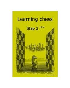 Learning Chess Workbook Step 2 Plus: The Step-by-Step Method