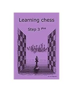 Learning Chess Workbook Step 3 Plus: The Step-by-Step Method