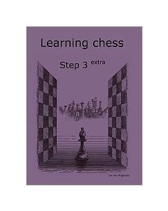 Learning Chess Workbook Step 3 Extra: The Step-by-Step Method