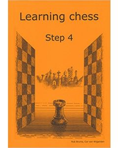 Learning Chess Workbook Step 4: The Step-by-Step Method