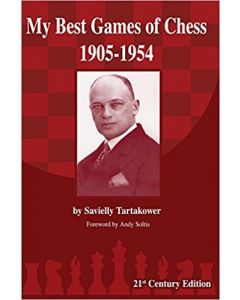 Tartakower: My Best Games of Chess: 1905-1954