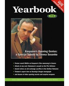 Yearbook 75: Kasparov's Opening Genius: a Special Tribute by Genna Sosonko