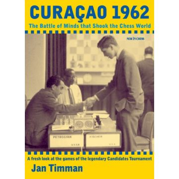 Curacao 1962 - The Battle of Minds that Shook the Chess World - eBook