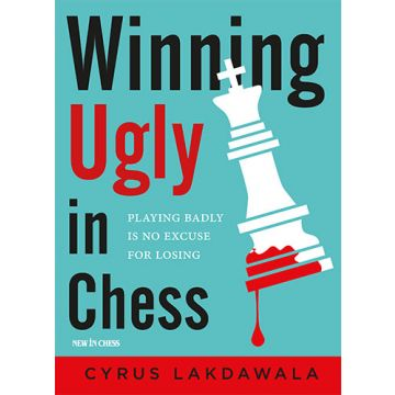 Winning Ugly in Chess-Paperback