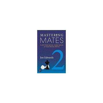 Mastering Mates - 2