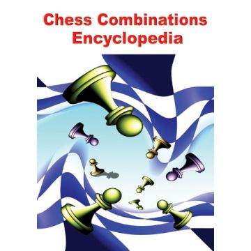 Chess Combinations Encyclopedia - New Release