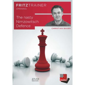 Christian Bauer: The Nasty Nimzowitsch Defence