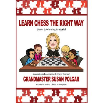 Learn Chess The Right Way: Book 2