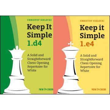 Keep it Simple 1.e4 + 1.d4