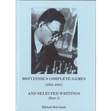 Botvinnik's Complete Games 1924-1941