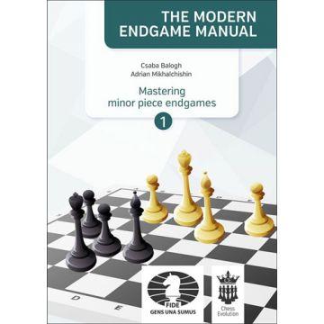 The Modern Endgame Manual: Mastering Minor Piece Endgames Part 1