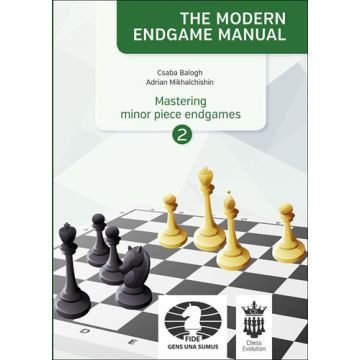The Modern Endgame Manual: Mastering Minor Piece Endgames Part 2