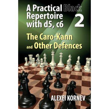 A Practical Black Repertoire with d5, c6. Volume 2