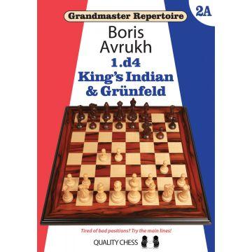 Grandmaster Repertoire 2A - 1.d4  King's Indian and Grünfeld