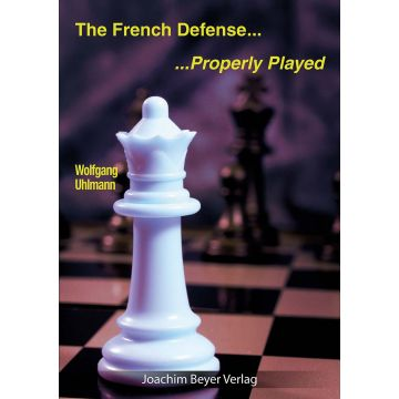 The French Defense...Properly Played