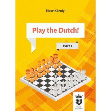 Play the Dutch: Part 1