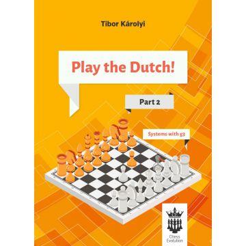Play the Dutch: Part 2