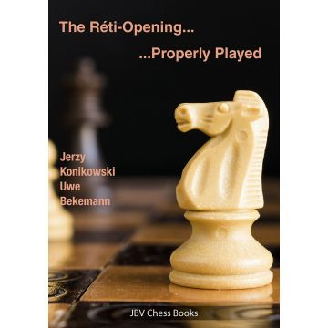 The Réti Opening .... Properly Played