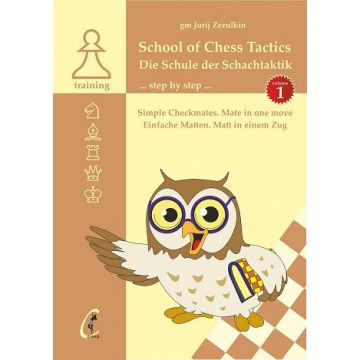 School of Chess Tactics - Volume 1