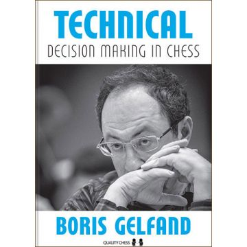 Technical Decision Making in Chess, hardcover