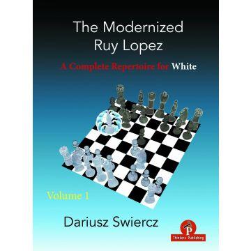 The Modernized Ruy Lopez – Volume 1