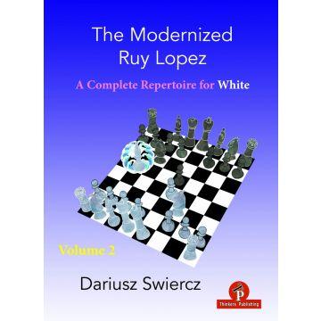 The Modernized Ruy Lopez – Volume 2