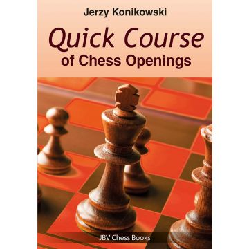 Quick Course of Chess Openings