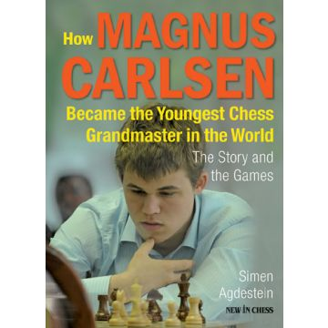How Magnus Carlsen Became the Youngest Chess Grandmaster ...
