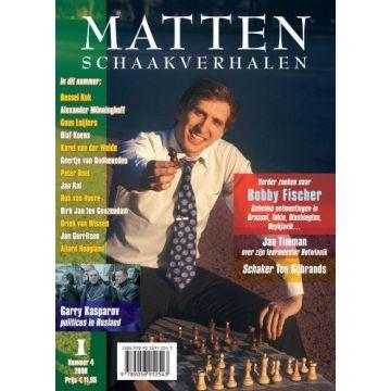 MATTEN, Schaakverhalen 4