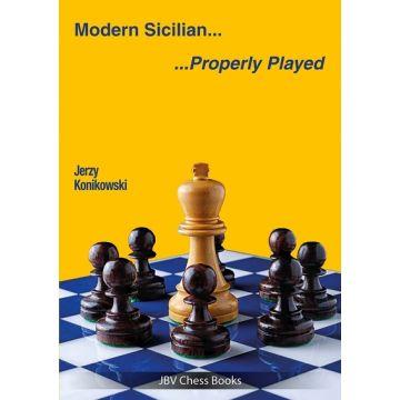 Modern Sicilian .... Properly Played