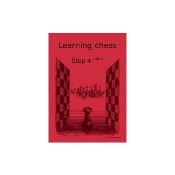 Learning Chess Workbook Step 4 Extra