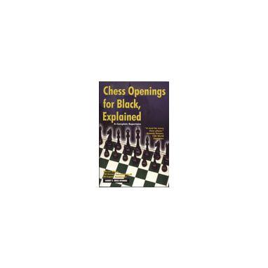 Chess Openings for Black, Explained