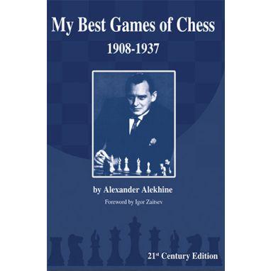 Alekhine: My Best Games of Chess